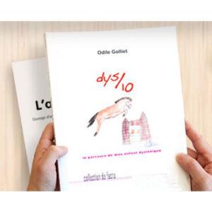 Livre sur la dyslexie : Dys/10, le parcours de mon enfant dyslexique