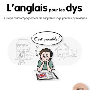 Livre pour apprendre l'anglais : L'anglais pour les Dys – 3ème édition