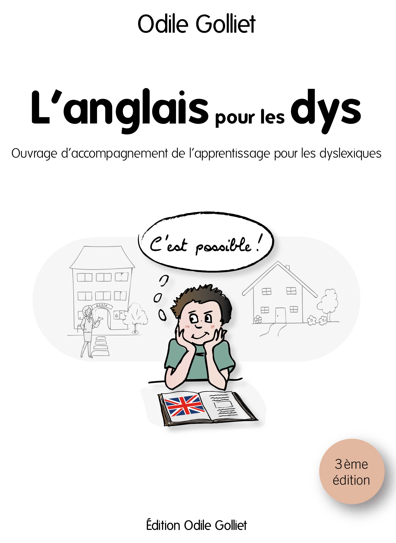 livre pour apprendre l 39 anglais l 39 anglais pour les dys 3 me dition dys coaching. Black Bedroom Furniture Sets. Home Design Ideas